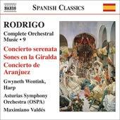 RODRIGO: Concierto serenata / Concierto de Aranjuez (Complete Orchestral Works, Vol. 9) by Gwyneth Wentink