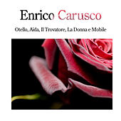 Classical Classics Of Enrico Carusco by Enrico Caruso