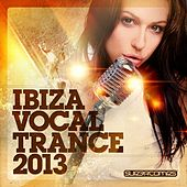 Ibiza Vocal Trance 2013 - EP by Various Artists