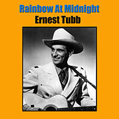Rainbow At Midnight by Ernest Tubb