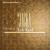 Ask God by The Jacka