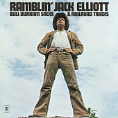 Bull Durham Sacks and Railroad Tracks by Ramblin' Jack Elliott
