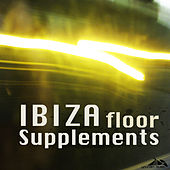 Ibiza Floor Supplements by Various Artists