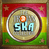 The Trojan: Ska Collection by Various Artists
