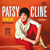 Showcase With the Jordanaires + Patsy Cline (Debut Album) [Bonus Track Version] by Patsy Cline