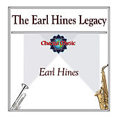 The Earl Hines Legacy by Earl Fatha Hines