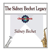 The Sidney Bechet Legacy by Sidney Bechet