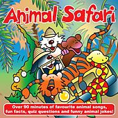 Animal Safari - Songs and Fact File by Kidzone