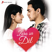 Zara Sa Dil by Various Artists