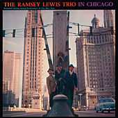 In Chicago (Bonus Track Version) by Ramsey Lewis