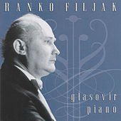 Glasovir / Piano by Ranko Filjak