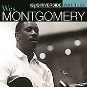 Riverside Profiles: Wes Montgomery by Various Artists