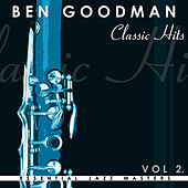 Classic Hits Vol.2 by Benny Goodman
