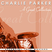 A Great Collection by Charlie Parker