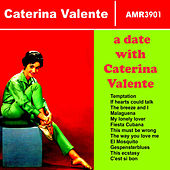 A Date with Catherina Valente by Caterina Valente