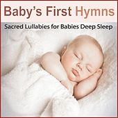 Baby's First Hymns: Sacred Lullabies for Babies Deep Sleep by Robbins Island Music Group