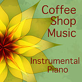 Instrumental Piano Coffee Shop Music by The O'Neill Brothers Group