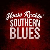 House Rockin' Southern Blues by Various Artists