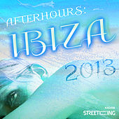 After Hours: Ibiza 2013 by Various Artists