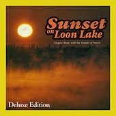 Sunset on Loon Lake: Elegant Music with the Sounds of Nature (Deluxe Edition) by Melody Sweeting