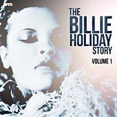 The Billie Holiday Story, Vol. 1 by Billie Holiday
