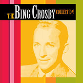the bing crosby collection cd 1 by Bing Crosby