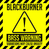 Bass Warning! by Blackburner