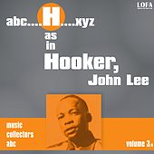 H as in HOOKER, John Lee (vol. 3) by John Lee Hooker