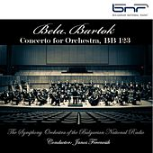 Bela Bartok: Concerto for Orchestra, Bb 123 by Bulgarian National Radio Symphony Orchestra