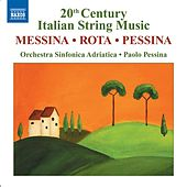 MESSINA: La Beffa a Don Chisciotte Suite / ROTA: Concerto for Strings / PESSINA: Concertango by Adriatic Symphony Orchestra