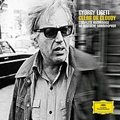György Ligeti - Clear or Cloudy by Various Artists