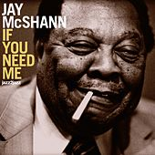 If You Need Me by Jay McShann