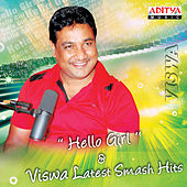 Hello Girl & Viswa Latest Smash Hits by Various Artists