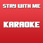 Stay With Me (Karaoke Version) (Originally Performed by Da Bliz) by Disco Fever