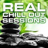 Real Chill Out Sessions by Various Artists