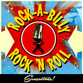 Rock-a-Billy & Rock n' Roll Sensations! by Various Artists