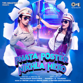 Phata Poster Nikhla Hero (Original Motion Picture Soundtrack) by Various Artists