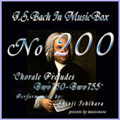 Bach In Musical Box 200 / Chorale Preludes, BWV 750-BWV 755 - EP by Shinji Ishihara