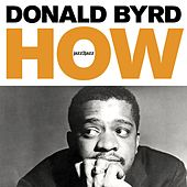 How - Strings and Feelings by Donald Byrd