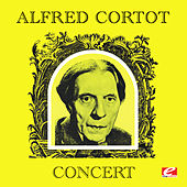 Alfred Cortot Concert (Digitally Remastered) by Alfred Cortot