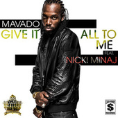 Give It All To Me by Mavado