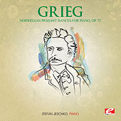 Grieg: Six Norwegian Peasant Dances for Piano, Op. 72 (Digitally Remastered) by Stefan Jeschko