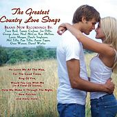 The Greatest Country Love Songs by Various Artists