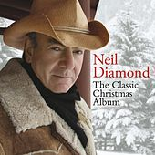 The Classic Christmas Album by Neil Diamond