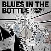Blues in the Bottle: Boozing Songs by Various Artists