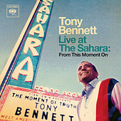 Live at The Sahara - Las Vegas, 1964 by Tony Bennett