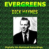 Evergreens - Dick Haymes by Dick Haymes