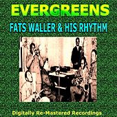 Evergreens - Fats Waller & His Rhythm by Fats Waller