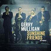 Sunshine Friends - Back from the Beach Version by Gerry Mulligan