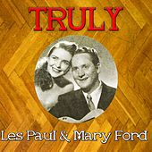 Truly Les Paul & Mary Ford by Les Paul